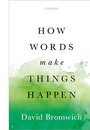 "Cover of the book titled ""How Words Make Things Happen."""