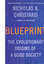 "Cover of the book titled ""Blueprint: The Evolutionary Origins of a Good Society."""