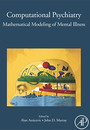 "Photo of cover of the book titled ""Computational Psychiatry: Mathematical Modeling of Mental Illness"""