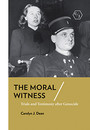 "Cover of the book titled ""The Moral Witness."""