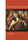 """Cover of the book titled """"The Life of Saint Teresa of Avila."""""""