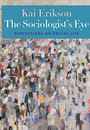 "Photo of cover of the book titled ""The Sociologist's Eye."""
