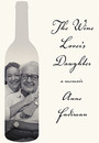 """Photo of the cover of the book titled """"The Wine Lover's Daughter."""""""