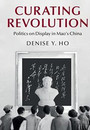 """Photo of the cover of the book titled """"Curating Revolution."""""""