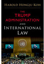 """Cover of the book titled """"The Trump Administration and International Law."""""""