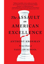 "Cover of the book titled ""The Assault on American Excellence."""