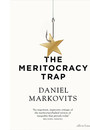 "Cover of the book titled ""The Meritocracy Trap."""