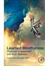 "Cover of the book titled ""Learned Mindfulness."""