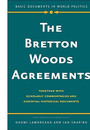 """Cover of the book titled """"The Bretton Woods Agreements."""""""