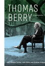 "Cover of the book titled ""Thomas Berry: A Biography."""