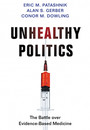 "Photo of the cover of the book titled ""Unhealthy Politics"""