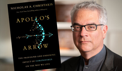 Nicholas A. Christakis and the book cover for Apollo's Arrow.