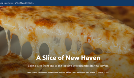 "The title screen from one of the student projects generated during DigiCamp — a ""story map"" of the best pizza in New Haven."