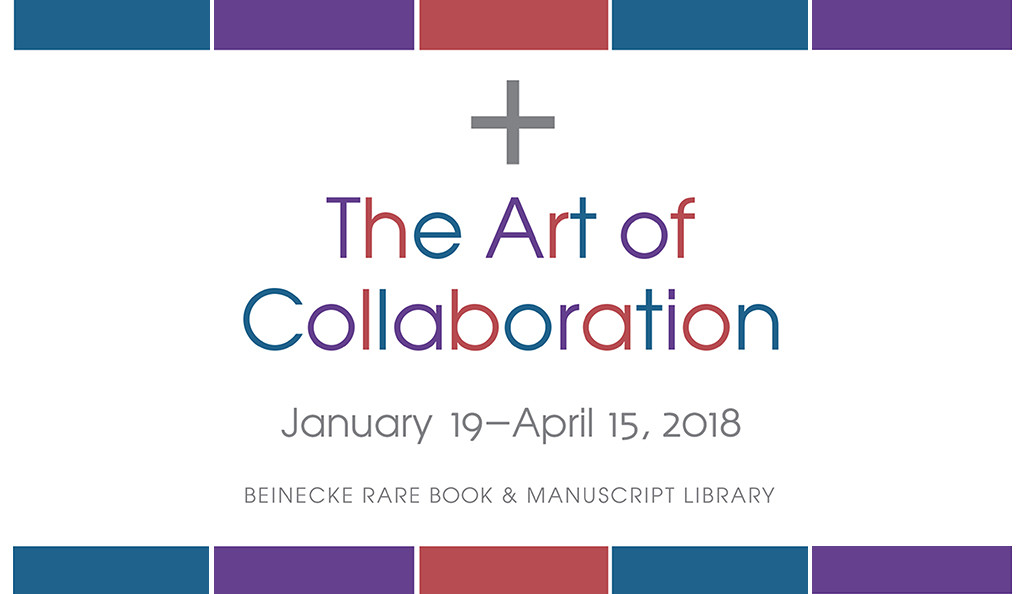 Promotional artwork for The Art of Collaboration exhibition at Yale