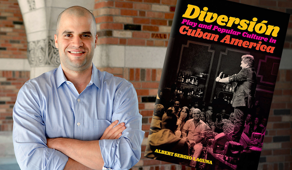 Albert Laguna and his book, Diversión: Play and Popular Culture in Cuban America.