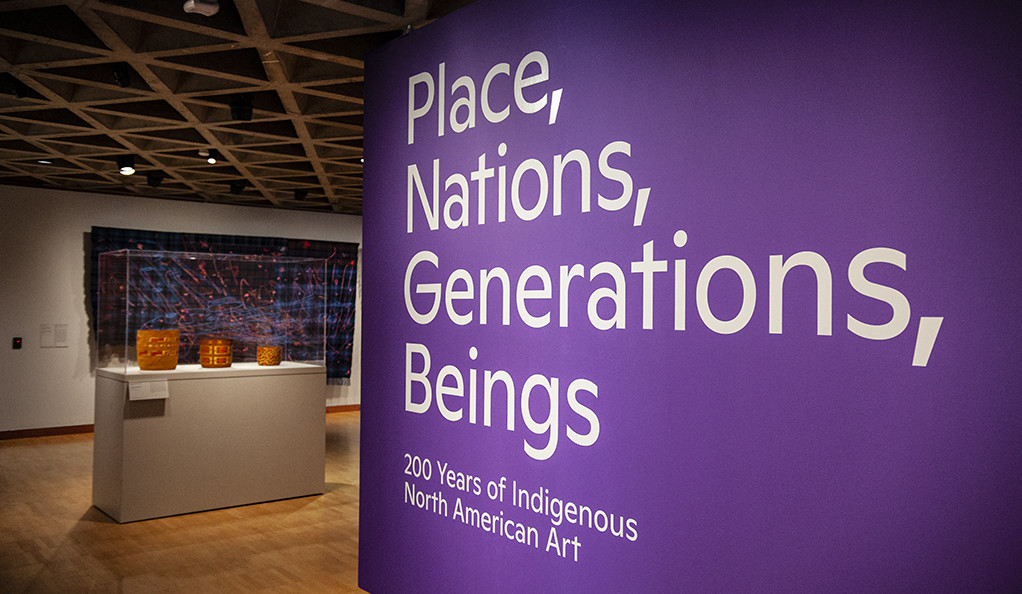 """Place, Nations, Generation, Beings"" exhibit entrance"