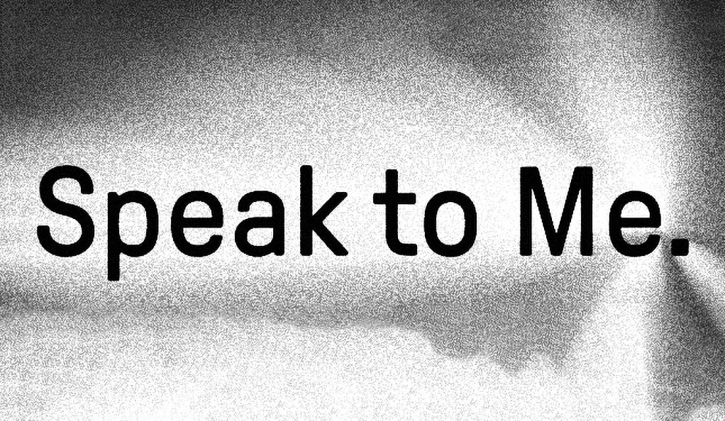 Speak To Me banner