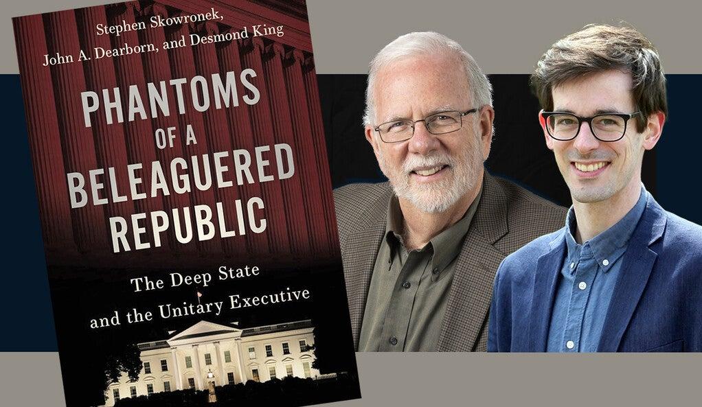 Stephen Skowronek and John Dearborn.