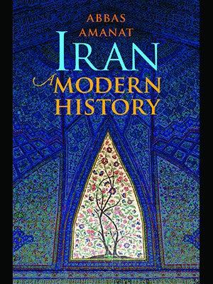 Iran: A Modern History by Abbas Amanat