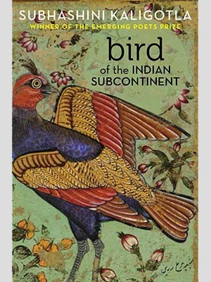 """Kaligotla's debut poetry collection, """"Bird of the Indian Subcontinent."""""""