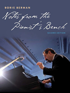"Photo of the cover of the book titled ""Notes from the Pianist's Bench."""