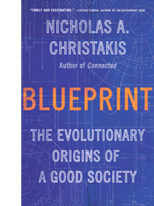 """Cover of the book titled """"Blueprint: The Evolutionary Origins of a Good Society."""""""
