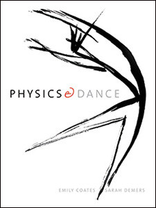 """Cover of the book titled """"Physics and Dance."""""""