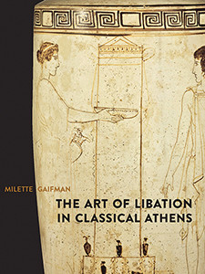 """Cover of the book titled """"The Art of Libation in Classical Athens."""""""