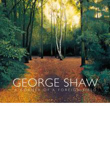 "Cover of the book titled ""George Shaw: A Corner of a Foreign Field."""