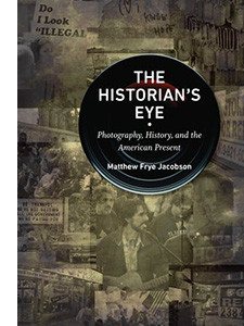 """Cover of the book titled """"The Historian's Eye."""""""