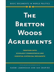 "Cover of the book titled ""The Bretton Woods Agreements."""