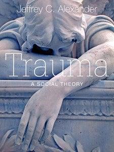 Trauma by Jeffrey Alexander