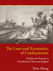 "Photo of the cover of the book titled ""The Laws and Economics of Confucianism."""