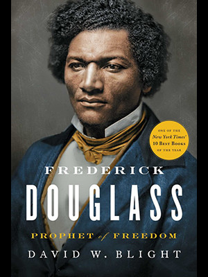 Book jacket of Frederick Douglass: Prophet of Freedom by David Blight
