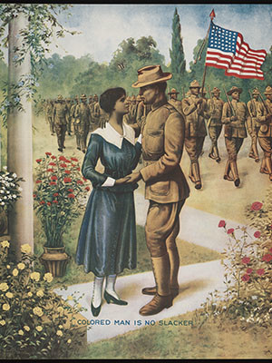 "A WWI-era U.S. propaganda poster urging African Americans to enlist in the military captioned ""Colored Man is No Slacker"""