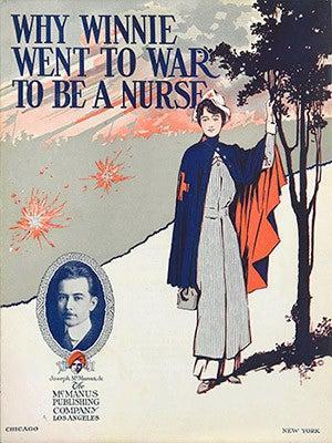 A WWI-era propaganda sheet music book, encouraging women to go to war as nurses.