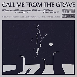 Call Me From the Grave poster with Robert Johnson-inpsired artwork