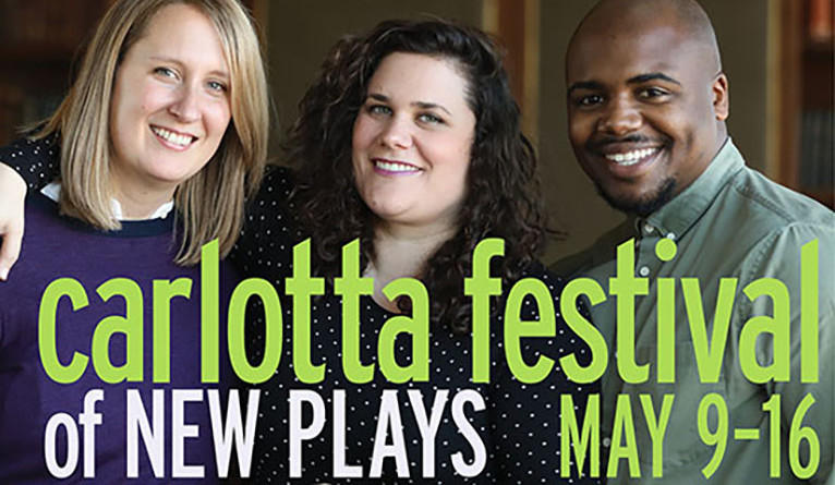 Majkin Holmquist, Genne Murphy, and Josh Wilder in Carlotta Festival poster — New Plays May 9-16