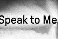 Speak To Me banner