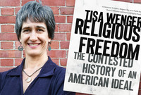 """A photo of Professor Tisa Wenger and the cover of her book """"Religious Freedom."""""""